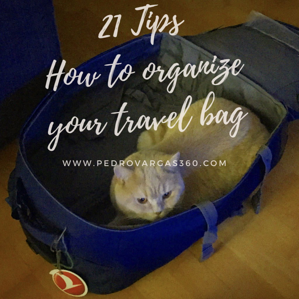 21 tips on how to organize your travel bag